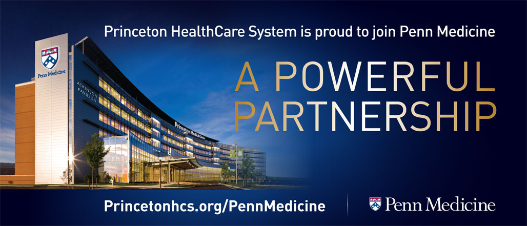Princeton HealthCare System is proud to join Penn Medicine